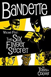 Bandette Volume 4: The Six Finger Secret de…
