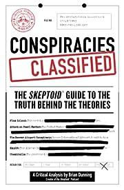 Conspiracies Declassified: The Skeptoid…