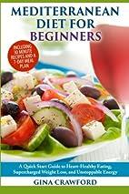 Mediterranean Diet for Beginners: A Quick…