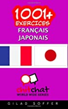 1001 exercices Français - Japonais by Gilad…