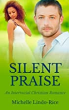 Silent Praise (Able to Love Book 3) by…