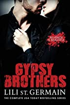 Gypsy Brothers: The Complete Series by Lili…