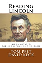 Reading Lincoln: An Annotated Bibliography -…