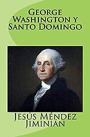 George Washington y Santo Domingo de…