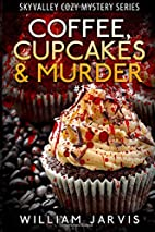 Coffee, Cupcakes and Murder #1 (Sky Valley…