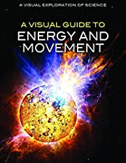 A Visual Guide to Energy and Movement (A…