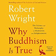 Why Buddhism is true : the science and…