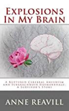 Explosions In My Brain: A ruptures cerebral…