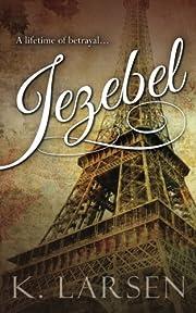 Jezebel – tekijä: K. Larsen