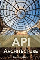 API Architecture: The Big Picture for…