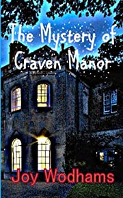 The Mystery of Craven Manor: An Adventure…