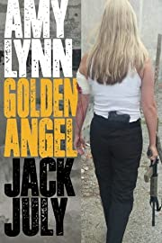 Amy Lynn: Golden Angel – tekijä: Jack…