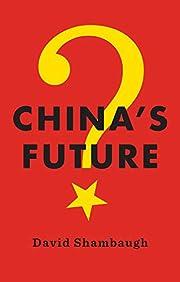 China's Future – tekijä: David Shambaugh