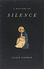 A History of Silence: From the Renaissance…