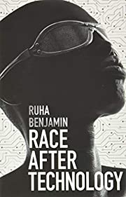 Race After Technology: Abolitionist Tools…