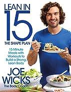 Lean in 15 - The Shape Plan: 15 Minute Meals…
