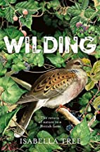 Wilding: The return of nature to a British…