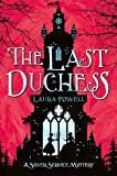 The last duchess / Laura Powell ; illustrated by Sarah Gibb