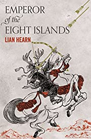 Emperor of the Eight Islands (The Tale of…
