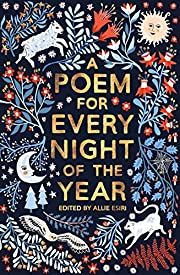 A Poem For Every Night of the Year por Allie…