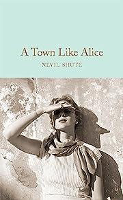 A Town Like Alice (Macmillan Collector's…