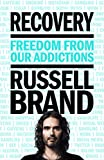 Recovery: Freedom From Our Addictions Book