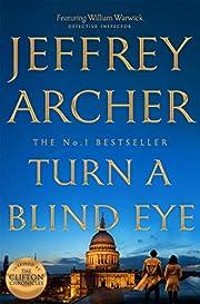 Turn a Blind Eye (William Warwick Novels) de…