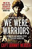 We were warriors / Johnny Mercer