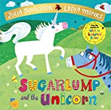 Sugarlump and the Unicorn (Julia Donaldson/Lydia Monks) Book