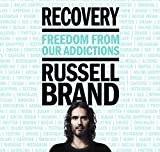 Recovery : freedom from our addictions / Russell Brand
