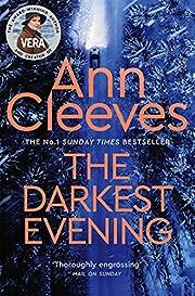 The darkest evening por Ann Cleeves