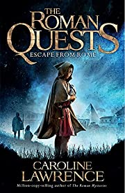 Escape from Rome (Roman Quests) de Caroline…