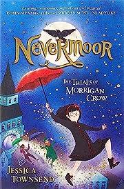 Nevermoor: The Trials of Morrigan Crow Book…