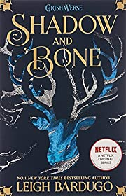 Shadow and Bone: Soon to be a major Netflix…