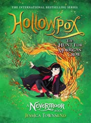 Hollowpox: The Hunt for Morrigan Crow Book 3…