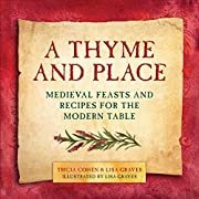 A Thyme and Place: Medieval Feasts and…