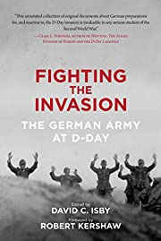 Fighting the Invasion: The German Army at…