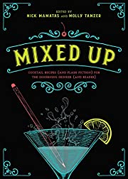 Mixed up : cocktail recipes (and flash…