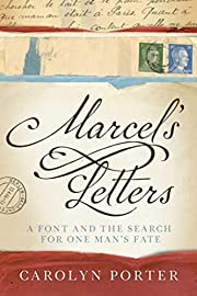Marcel's Letters: A Font and the Search for…