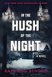 In the Hush of the Night: A Novel av Raymond…