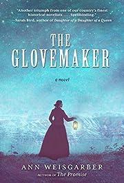 The Glovemaker: A Novel – tekijä: Ann…