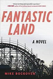 FantasticLand: A Novel de Mike Bockoven