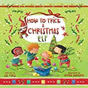 How to Trick a Christmas Elf (Magical…