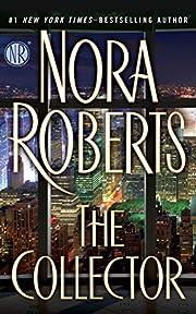 The Collector av Nora Roberts