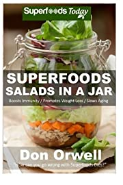 Superfoods Salads In A Jar: 35 Wheat Free…