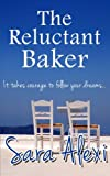 The Reluctant Baker