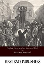English Literature For Boys And Girls by…