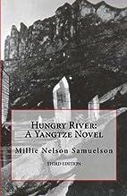 Hungry River: A Yangtze Novel (Yangtze…