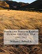 Forts and Posts in Kansas During the Civil…