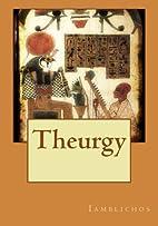 Theurgy by Iamblichos